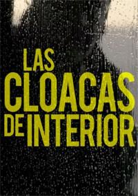 Las cloacas de interior (2017)