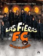 Las Fieras F.C. 5: Más allá del horizonte (2008)