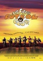 Las Fieras Fútbol Club 2 (2005)