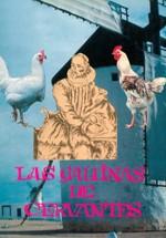 Las gallinas de Cervantes