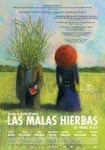 Las malas hierbas (2009)