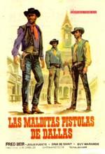Las malditas pistolas de Dallas (1965)