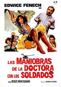 Las maniobras de la doctora con los soldados