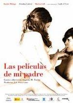 Las películas de mi padre (2007)
