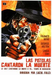 Las pistolas cantaron la muerte (1966)