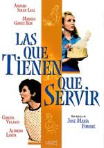 Las que tienen que servir (1967)