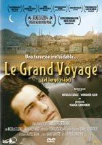 Le Grand Voyage (El largo viaje)