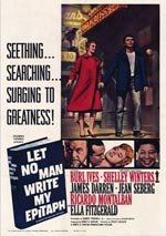 Let No Man Write My Epitaph (1960)