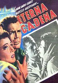 Eterna cadena (1952)