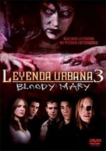 Leyenda urbana 3: Bloody Mary