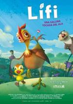Lifi, una gallina tocada del ala (2011)