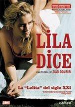 Lila dice (2004)