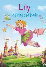 Lily, la Princesa Hada (2009)