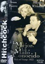 Lo mejor es lo malo conocido (Ricos y extraños) (1932)
