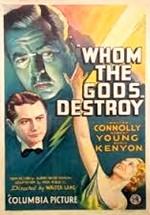 Lo que los dioses destruyen (1934)