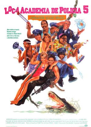 Loca academia de policía 5: Operación Miami Beach (1988)