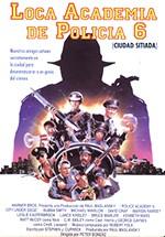 Loca academia de policía 6 (Ciudad sitiada) (1989)