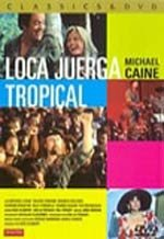 Loca juerga tropical (1985)