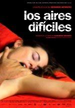 Los aires difíciles (2006)