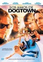 Los amos de Dogtown (2005)