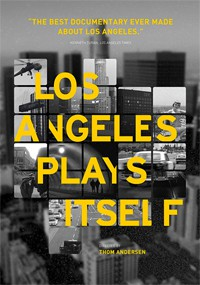 Los Angeles Plays Itself (2003)