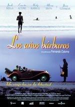 Los años bárbaros (1998)