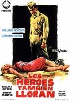 Los héroes también lloran (1956)