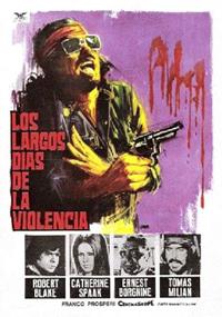 Los largos días de la violencia (1971)