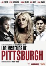 Los misterios de Pittsburgh (2008)