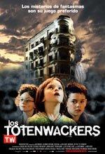 Los Totenwackers (2007)
