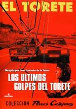 Los últimos golpes de El Torete (1980)