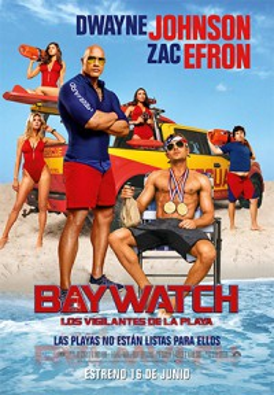 Los vigilantes de la playa (Baywatch) (2017)