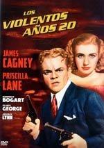 Los violentos años 20 (1939)