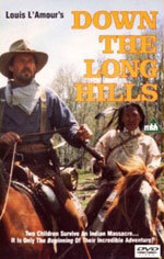 Louis L'Amour's Down the Long Hills (1988)