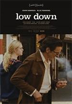 Low Down (Una vida al límite) (2014)
