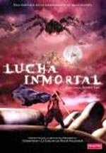 Lucha inmortal (2005)