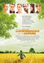Luciérnagas en el jardín (2008)
