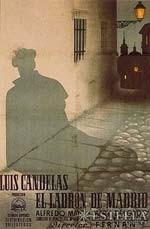 Luis Candelas, el ladrón de Madrid