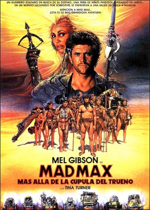 Mad Max, más allá de la cúpula del trueno (1985)