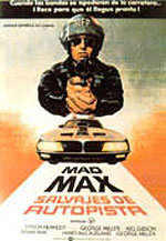 Mad Max, salvajes de la autopista (1979)