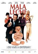 Mala leche (2003)