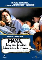 Mamá, hay un hombre blanco en tu cama (1989)