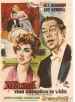 Mamá nos complica la vida (1958)