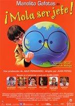 Manolito Gafotas en ¡Mola ser jefe! (2001)