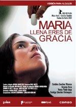 María, llena eres de gracia (2004)