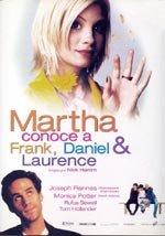 Martha conoce a Frank, Daniel & Laurence