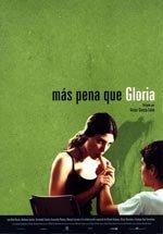 Más pena que Gloria