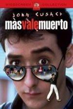 Más vale muerto (1985)