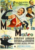Masquerade in Mexico (1945)