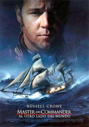 Master and Commander. Al otro lado del mundo